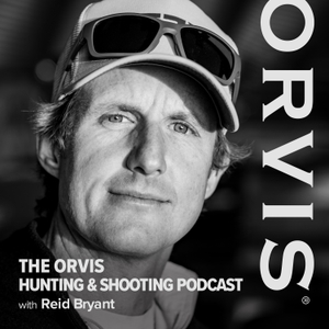 The Orvis Hunting and Shooting Podcast by The Orvis Company