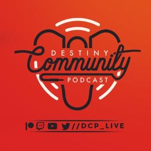 Destiny Community Podcast by DCP LIVE