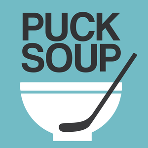 Puck Soup by Greg Wyshynski, Sean McIndoe, Ryan Lambert