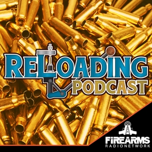 The Reloading Podcast by Firearms Radio Network