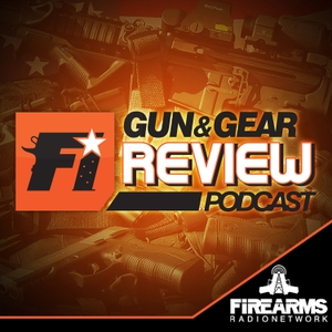 Gun & Gear Review Podcast by Firearms Radio Network