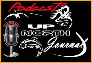 Up North Journal Podcast by Mike Adams & Dan DeFauw - Up North Journal Podcast