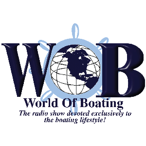 World of Boating Radio Show by Greg - Your 1st Mate