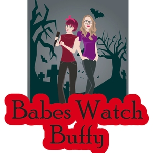 Babes Watch Buffy by Cate and Anna