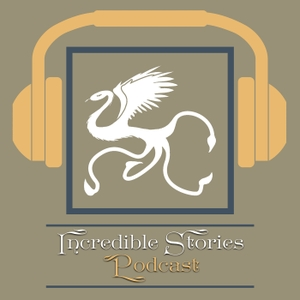 Incredible Stories Podcast by Incredible Stories Podcast