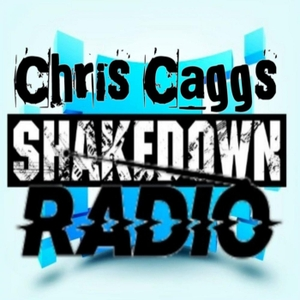 ShakeDown Radio Podcast by Chris Caggs