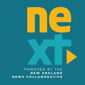 NEXT New England by Connecticut Public Radio