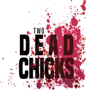 Two Dead Chicks | A Walking Dead Podcast by Two Dead Chicks