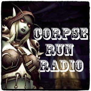 Corpse Run Radio, A World of Warcraft Podcast by Juuno Korialstrasz