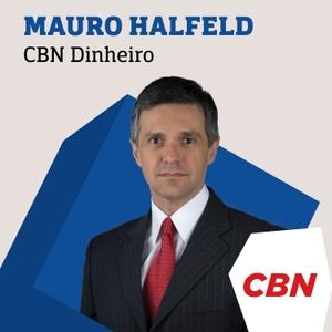 CBN Dinheiro - Mauro Halfeld by CBN - Mauro Halfeld - CBN Dinheiro