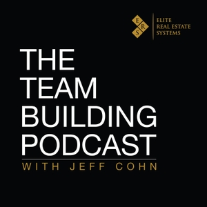 Team Building Podcast by Jeff Cohn