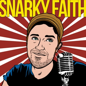 Snarky Faith Radio by Stuart Delony