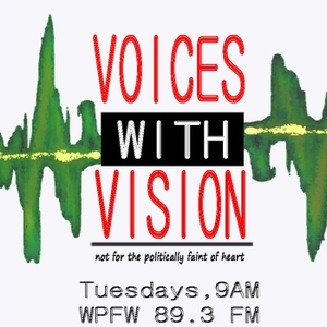 WPFW - Voices With Vision by Netfa Freeman