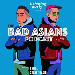 Bad Asians by Imran G and David Nguyen