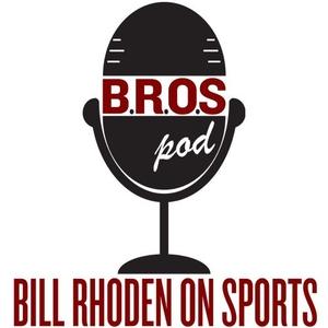 Bill Rhoden On Sports (BROSpod) by Bill Rhoden On Sports (BROSpod)