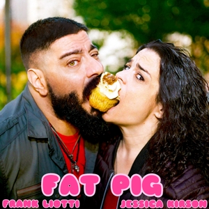 Fat Pig by Jessica Kirson and Frank Liotti