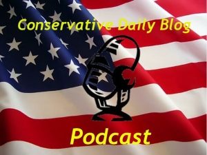 Conservative Daily Blog Podcast by Conservative Daily Blog