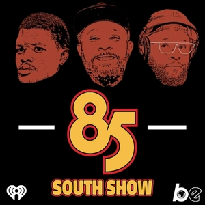 The 85 South Show with Karlous Miller, DC Young Fly and Chico Bean by The Black Effect and iHeartRadio