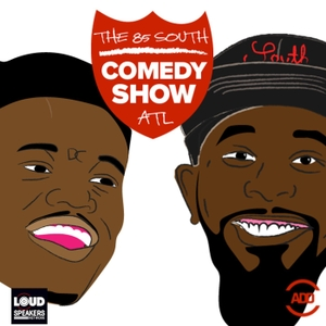 The 85 South Show with Karlous Miller, DC Young Fly and Clayton English by 85 South Show