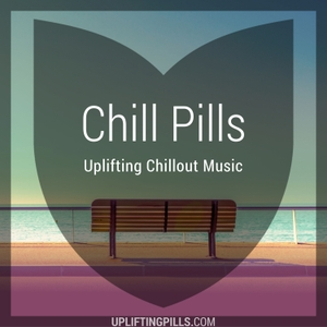 Chill Pills - Uplifting Chillout Music featuring downtempo, vocal and instrumental chill out, lofi chillhop, lounge, modern c by Uplifting Pills