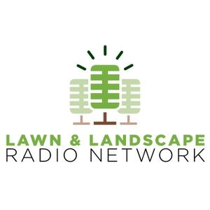 Lawn & Landscape Radio Network by Lawn & Landscape