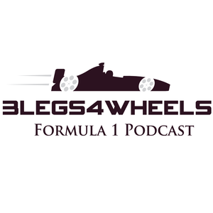 Formula 1 Podcast by 3Legs 4Wheels F1