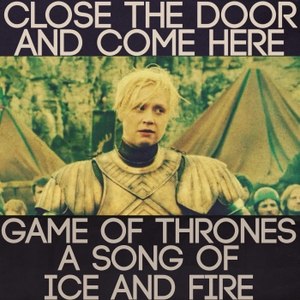Close the Door: Game of Thrones, A Song of Ice and Fire Podcast by Close the Door and Come Here