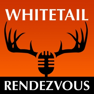 Whitetail Rendezvous by Whitetail hunting podcasting expert, consultant & author throughout North America