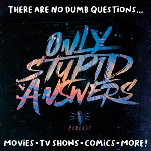 Only Stupid Answers by Only Stupid Answers