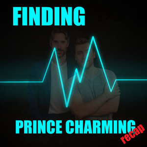 Finding Prince Charming Recap by None