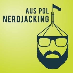 Australian Politics Nerdjacking by Kym Tidswell