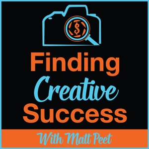 Finding Creative Success by Matt Peet interviews today's TOP Photo and video experts to talk business!