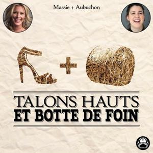 Talons Hauts et Botte de Foin by podcasse.com