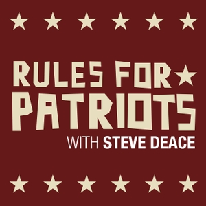 Rules for Patriots with Steve Deace by Conservative Review