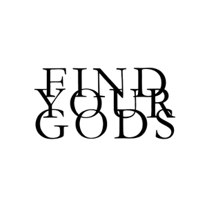 Find Your Gods by T.M. Camp