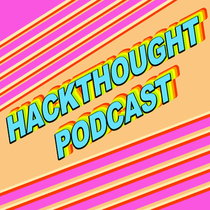 HACKTHOUGHT Podcast