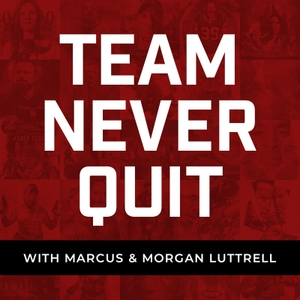 Team Never Quit by Marcus Luttrell and David Rutherford