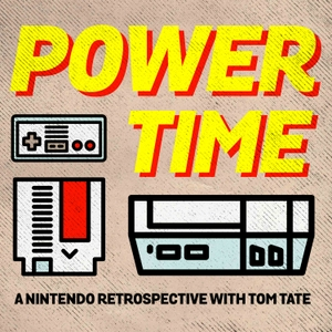 Nintendo Power Time Podcast - A Nintendo Retrospective For Gamers Of All Ages by Tom Tate