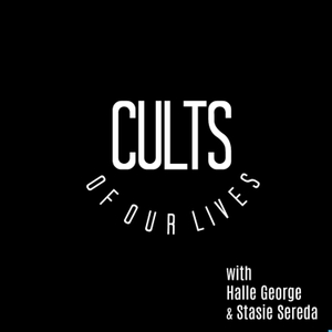 Cults of Our Lives by Queen Wednesday Productions