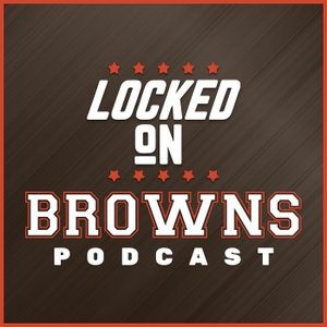 Locked On Browns - Daily Podcast On The Cleveland Browns by Locked On Podcast Network, Jeff Lloyd