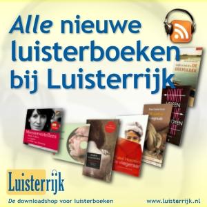 Luisterrijk - nieuwe luisterboeken by Luisterrijk