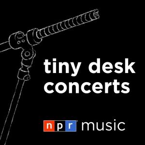 Tiny Desk Concerts - Video by NPR
