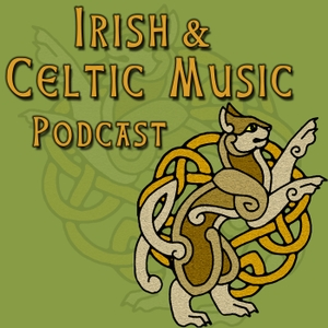 Irish and Celtic Music Podcast by Marc Gunn