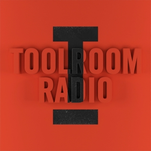 Toolroom Radio by Toolroom Records