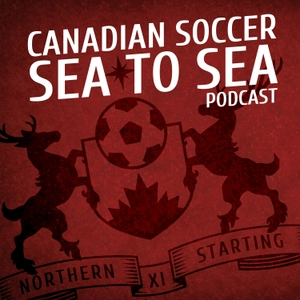 Canadian Soccer Sea To Sea Podcast by NSXI Network