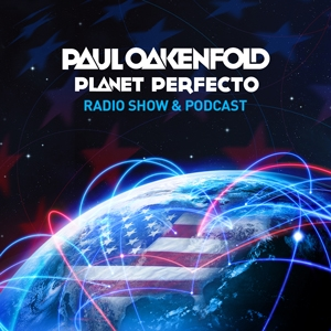 Perfecto Podcast: featuring Paul Oakenfold by Paul Oakenfold