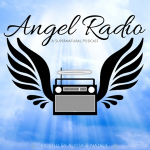 Angel Radio: A Supernatural Podcast by Hosted by Alyssa and Natalie