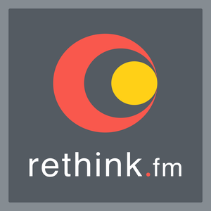 rethink.fm by Jackie D'Elia, Cathi Bosco and Monique Dubbelman
