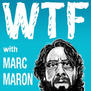 WTF with Marc Maron Podcast by Marc Maron