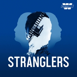 Stranglers by Witness Docs
